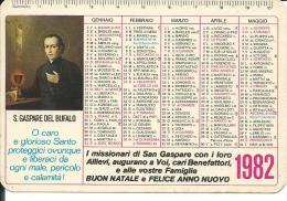 CAL198 - CALENDARIETTO 1982 - S. GASPARE DEL BUFALO - Formato Piccolo : 1981-90