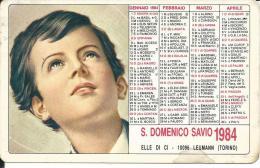 CAL205 - CALENDARIETTO 1984 - S. DOMENICO SAVIO - Formato Piccolo : 1981-90