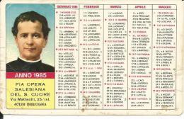 CAL207 - CALENDARIETTO 1985 - PIA OPERA SALESIANA - Formato Piccolo : 1981-90