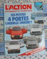 L´action Automobile Et Touristique. N° 233. Avril 1980. Les Petites 4 Portes Laquelle Choisir ? - Auto/Moto