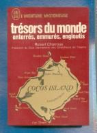 R. CHARROUX « TRESORS DU MONDE Enterrés, Emmurés, Engloutis »  L´Aventure Mystérieuse A190 - Esotérisme