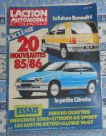 L´action Automobile Et Touristique. N° 288. Avril 1985. La Futur Renault 4. La Petite Citroën. Audi 80 Quattro. Mercedes - Auto/Moto