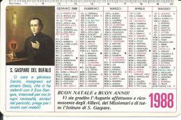 CAL215 - CALENDARIETTO 1988 - S. GASPARE DEL BUFALO - Formato Piccolo : 1981-90