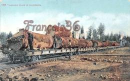 (California) - Logging Train In California - Train - Bois - 2 SCANS - Etats-Unis