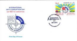 PAKISTAN MNH 2014 FDC FIRST DAY COVER NAB NATIONAL ACCOUNTABILITY BUREAU INTERNATIONAL ANTI CORRUPTION DAY SAY NO TO - Pakistan