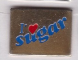 I Love Sugar , Sucre - Alimentation