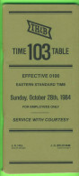 HORAIRES, TIME TABLES - THE TORONTO HAMILTON & BUFFALO RY. C. No 103, OCTOBER 1984 - 72 PAGES - - World