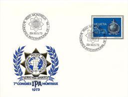 """23028 -enveloppe Suisse Avec Timbre Interpol Et Oblit Spéciale """"7e Congrès International IPA Montreux 1973"""" - Polizei - Gendarmerie"""