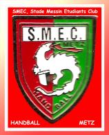 SUPERBE PIN´S HANDBALL : SMEC Stade MESSIN Etudiants Club De METZ, Section HANDBALL - Balonmano
