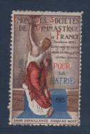 Vignette - Union Des Societes De Gymnastique De France - Pour La Patrie - ** Neuf Sans Charniere - Commemorative Labels
