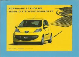 PEUGEOT 107 - AGARRA-ME SE PUDERES - IRREQUIETO - PUBLICIDADE - Advertising - Portugal - 2 SCANS - Advertising
