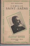 Jean CHANTAVOINE Camille Saint Saens - 1901-1940