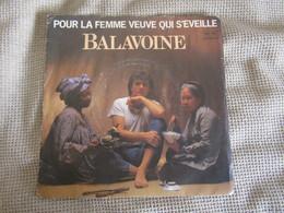 Daniel Balavoine-Pour La Femme Veuve Qui S`Éveille- Single 45 Rpm - Vinyles