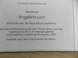 Doodsprentje Angelina Lion Stabroek 20/5/1916 - 30/8/2003 ( Alfons Soetewey ) - Religion & Esotericism