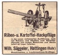 Original Werbung - 1939 - Kartoffel-Hackpflüge , W. Süggeler In Hattingen A. Ruhr , Schlepper , Traktor , Landwirtschaft - Traktoren