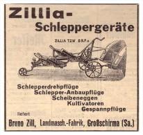 Original Werbung - 1939 - Zillia- Schleppergeräte , Bruno Zill In Großschirma I. Sachsen , Schlepper , Traktor !! - Traktoren