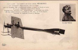 AVIAZIONE AVIATEUR JULES VEDRINES MONOPLANE MORANE-BOREL 1910 - Aviatori