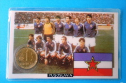 FIFA FOOTBALL WORLD CUP 1982. Spain - 1. Peseta ESPANA ´82.- YUGOSLAVIA TEAM  Soccer Futbol Fussball Futebol Foot Calcio - [ 5] 1949-… : Kingdom