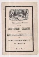 Gedachtenis Gesneuvelden En Burgerslachtoffers Van De Oorlog 1914 - 1918 Uit ROLLEGEM - KAPELLE - Religion & Esotérisme