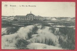 Westende -La  Villa Des Marçunvins - 1913  - De Graeve , Gand ( Verso Zien ) - Westende