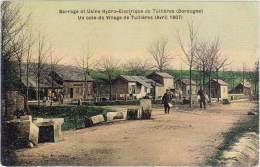 TUILLIERES – Barrage Et Usine Hydro-Electrique De T. – Un Coin Du Village (avril 1907) - Autres Communes