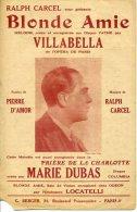CAF CONC PARTITION VILLABELLA BLONDE AMIE PIERRE D'AMOR RALPH CARCEL MARIE DUBAS PRIERE DE LA CHARLOTTE - Musique & Instruments