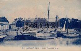 85] Vendée > Ile De Noirmoutier - Le Port - Chargement Du Sel. (voir Scan). - Ile De Noirmoutier