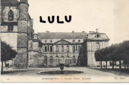 DEPT 88 ; Remiremont , Ancien Palais Abbatial - Remiremont