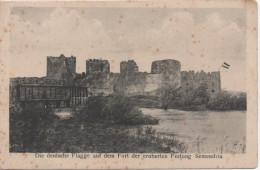 Nr. 3118,  AK  Die Deutsche Flagge Auf Dem Fort Der Eroberten Festung Semendria, Serbien - Servië