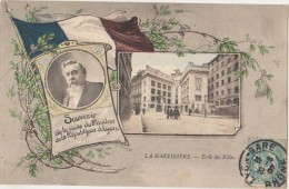 CPA 69 LYON LA MARTINIERE Ecole Des Filles Portrait Drapeau Président De La République En Visite Carte Colorisée 1907 - Otros