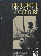 Recherche Pédagogie Et Culture N°39, 1979, L'Afrique Dans L'histoire, Sanvi, Afrique Du Sud.... Livraison Gratuite - Livres, BD, Revues