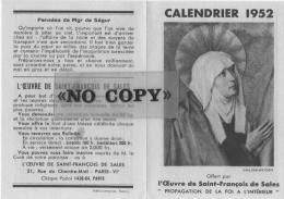 CALENDRIER  1952  ( L´ Oeuvre De SAINT - FRANÇOIS  DE  SALES ) - Calendriers