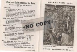 CALENDRIER  1961  ( L´ Oeuvre De SAINT - FRANÇOIS  DE  SALES ) - Calendriers