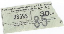 GROUPEMENT AUTOBUS BLEUS HYEROIS G.A.B.Y.  LE TICKET 16 OCT.1959 - Transports