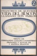 Francisco DE QUEVEDO Vida Del Buscon Tome 1 Llamado Don Pablos - Otros
