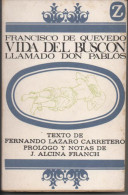 Francisco DE QUEVEDO Vida Del Buscon Tome 1 Llamado Don Pablos - Books, Magazines, Comics