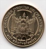 Chartres - 28 : Les Grandes Orgues De La Cathédrale (Monnaie De Paris, 2011) - Monnaie De Paris