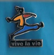 PIN�S //   .VIVE LA VIE