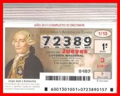 AÑO COMPLETO DE LOTERÍA NACIONAL DE LOS JUEVS DEL 2013 - Billetes De Lotería