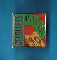PIN�S //   .  L�A.P.E.L. RECOLLETS 40 ANS