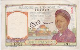 Banque De L´Indochine. Billet De 1 Piastre - - Indochine