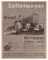 Original Werbung - 1939 - Zettelmeyer , Diesel-Schlepper , Konz B. Trier , Schlepper , Traktor !! - Traktoren