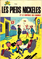 Les Pieds Nickelés N° 66 - Les Pieds Nickelés Et Le Contrôle Des Changes - Pieds Nickelés, Les