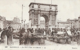 Marseille - La Porte D'Aix Et Le Marché - Carte LL N°193 - Canebière, Centre Ville