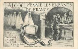 Réf : A-15-0944  :  L ALCOOL MENACE LES ENFANTS DE FRANCE.   ALCOOLISME PAR CHAVANNAZ - Cartes Postales