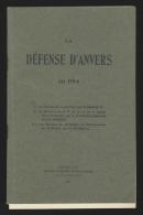 Livre militaria - La D�fense d'Anvers en 1914 + 2 plans (48 pages Editions Lamertin)