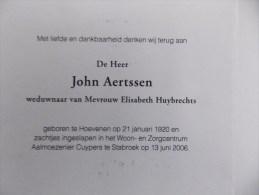 Doodsprentje John Aertssen Hoevenen 21/1/1920 Stabroek 13/6/2006 ( Elisabeth Huybrechts ) - Religion & Esotericism