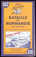 MICHELIN - Bataille De Normandie - Réimpression  De La Carte Historique De 1947. - Cartes Routières