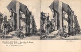 """MARNE  51  REIMS  GUERRE 14 18 """"LE CRIME DE REIMS""""  LA RUE EUGENE DESTEUQUE  BOMBARDEE PAR LES ALLEMANDS  CARTE STEREO - Reims"""