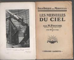 M FOUCHE Les Merveilles Du Ciel - 1921 - Bücher, Zeitschriften, Comics